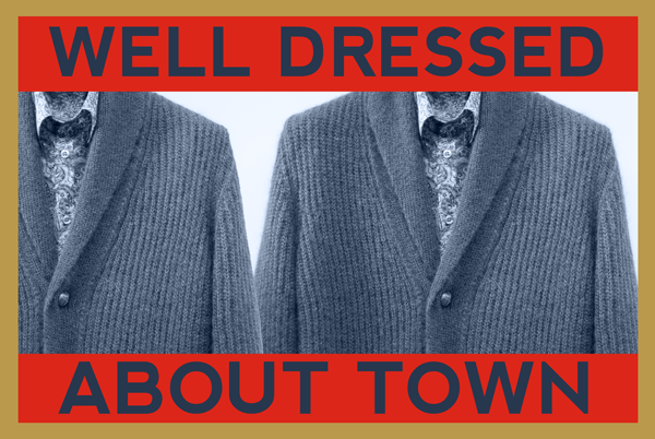 poster of a cardigan and wording 'well dressed about town'