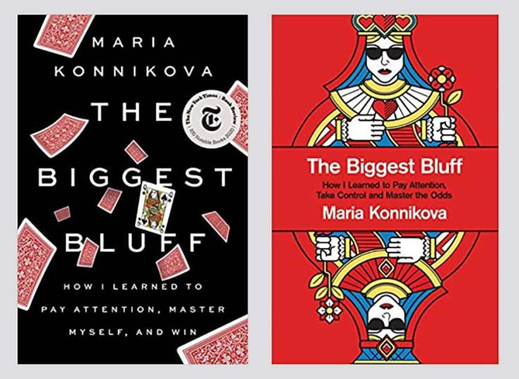 alternative covers of US and UK versions of The Biggest Bluff: How I Learned to Pay Attention, Master Myself, and Win